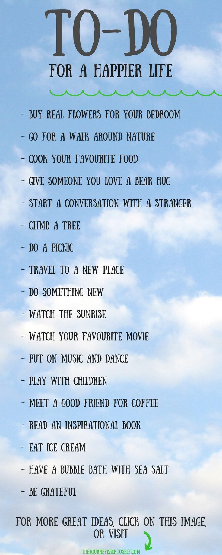 For more great tips, visit: http://www.thejourneybacktoself.com/18-things-to-do-for-a-happier-life/