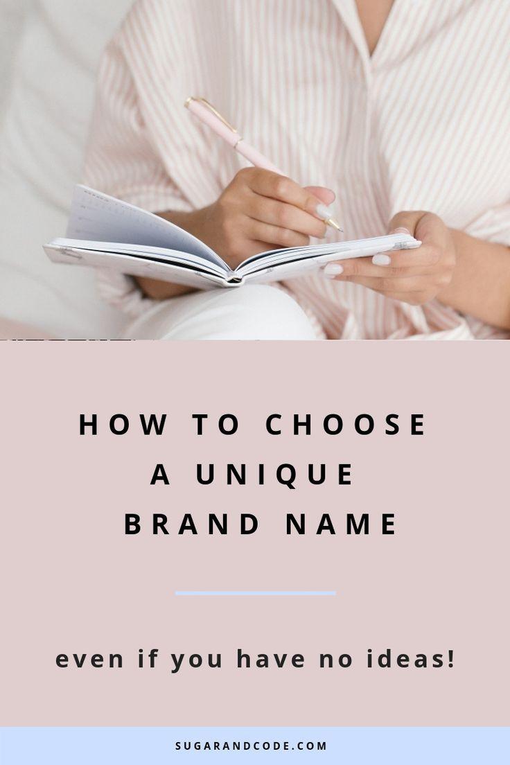 How To Choose A Unique And Original Brand Name Design Company Names Unique Business Names Brand Guidelines Design