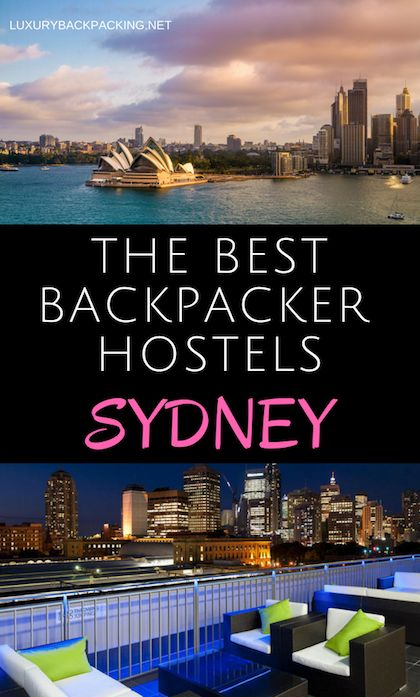The Best Backpacker Hostels In Sydney, Australia. From beach to CBD and more.