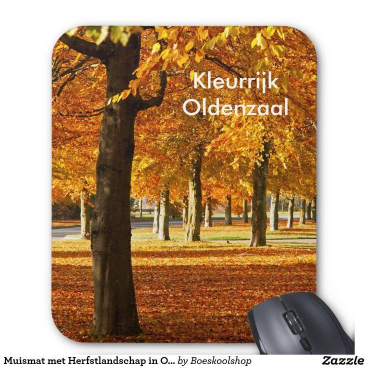Muismat met Herfstlandschap in Oldenzaal. Tekst is verwijderbaar c.q. aanpasbaar qua lettertype, kleur, grootte en locatie!