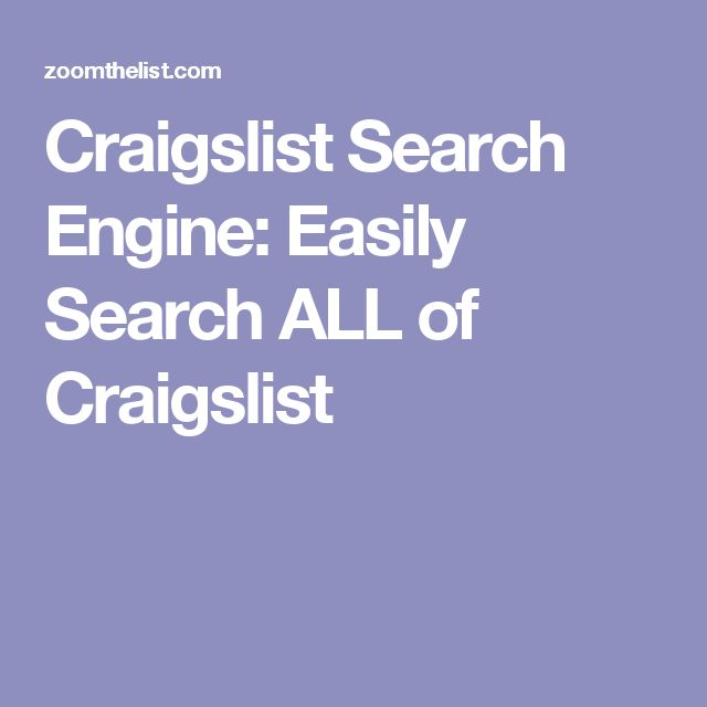 Craigslist Search Engine: Easily Search ALL of Craigslist ...