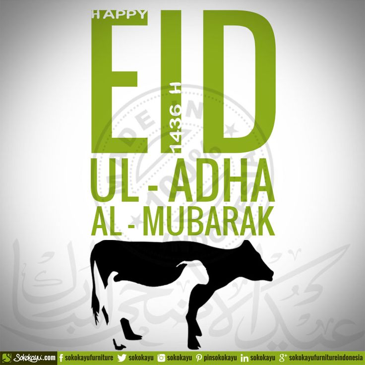 :: Happy Eid-Ul-Adha :: Wishing that your sacrifices are appreciated and your prayers are answered by Allah SWT. #Eid-Ul-Adha #Idul-Qurban #Idul-Adha #Greeting #sokokayu