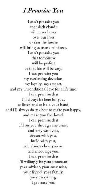 I promise you, i'll be there every day, your my happiness and everything I want in life!