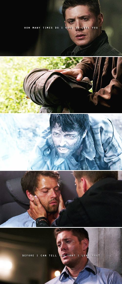 How many times to I have to lose you before I can tell you I love you? #spn #destiel