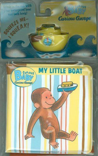 Curious Baby My Little Boat  Curious George Bath Book   Toy Boat   Curious. 121 best Curious George images on Pinterest   Curious george  Toy