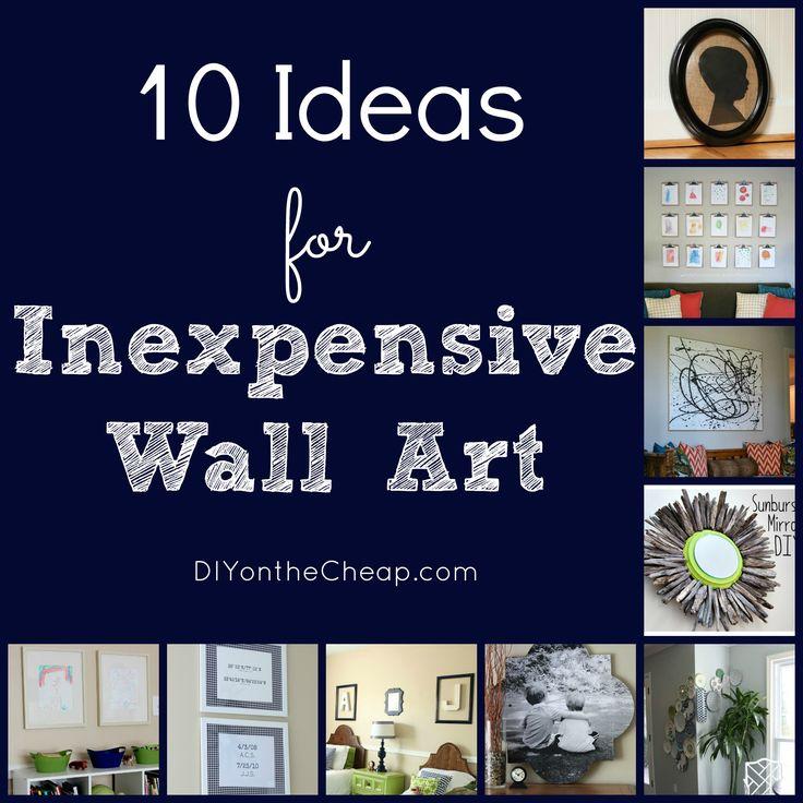 10 Ideas for Inexpensive Wall Art via DIYontheCheap.com