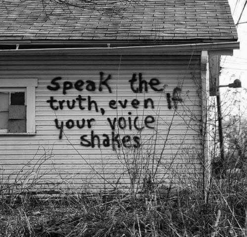 imagine a world of honesty whereby its people could have the freedom to express themselves yet know peace and acceptance despite their differences  [QUOTE, Truth:  'Speak the truth, even if your voice shakes.' / repinned per Tara Cox]