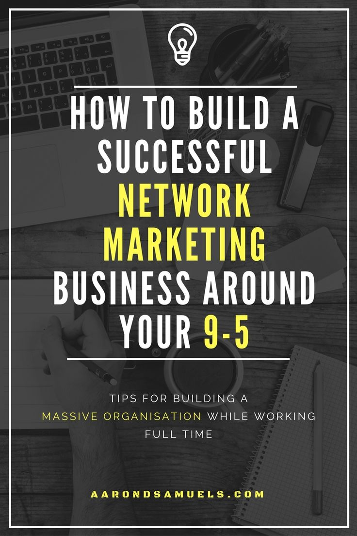 How To Build A Sucessful Network Marketing Business Around Your 9-5.  I was working a 9-5 with an hour commute on each side plus so I struggled to find time to build my business.  After making a few small changes I now prospect 12 people per week dedicati