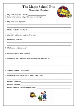 "Magic School Bus DVD Questionnaire - Human Body - This includes questions for the episodes of ""The Magic School Bus: Flexes its Muscles"" and ""Inside Ralphie"" - episodes are all about the human body."