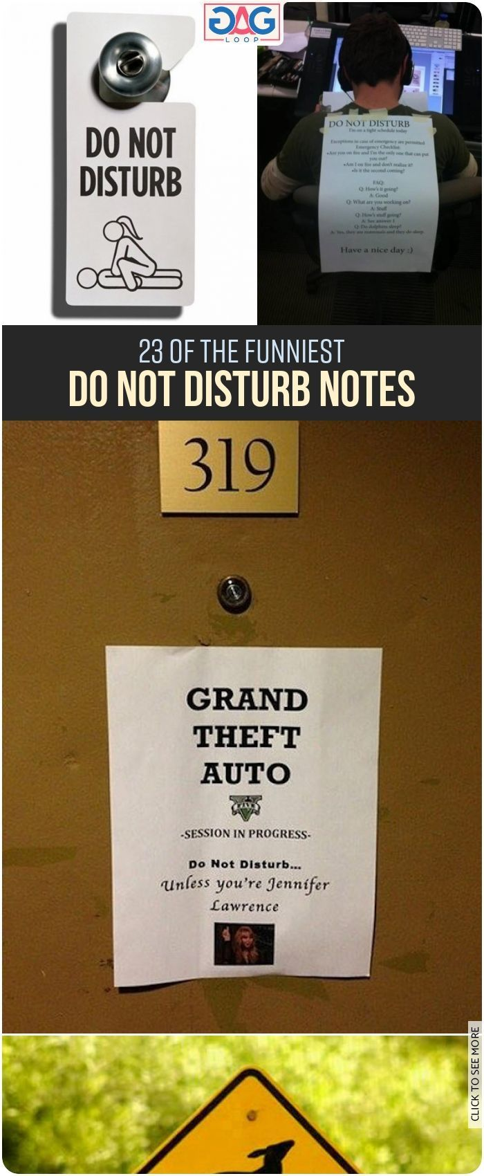 23 Of The Funniest Do Not Disturb Notes Notes Do Not Disturb
