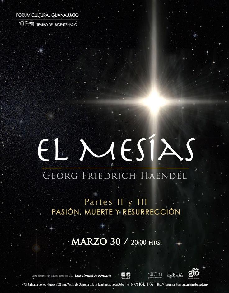 Copyright © 2012 Teatro del Bicentenario    El Mesías de G.F. Haendel  Partes II y III   Pasión, Muerte y Resurrección    Viernes 30 de marzo 2012 / 20:00 horas