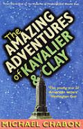 Amazing Adventures of Cavalier & Clay by Michael Chabon