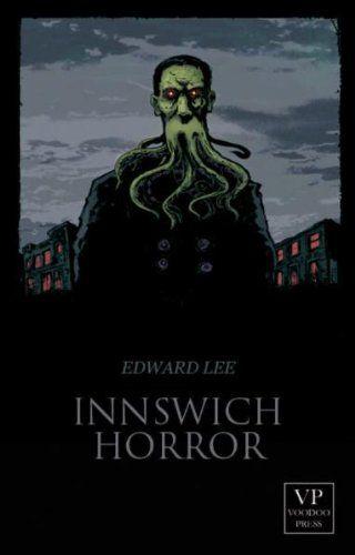 Medienhaus: Edward Lee - Innswich Horror (Horrorroman, 2012)