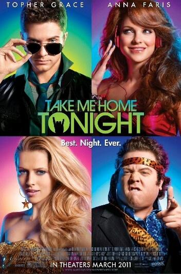 Take me home tonight | Movies I LOVE | 2011 movies, Movies