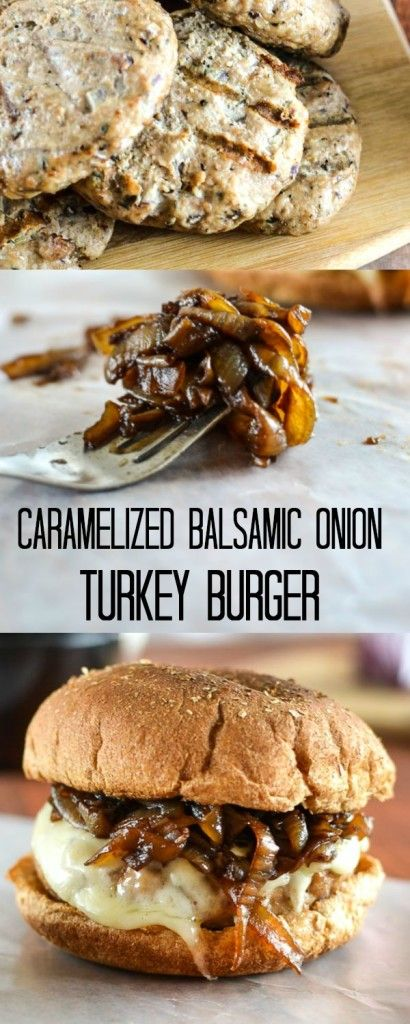 Caramelized Balsamic Onion Turkey Burger.  This would be perfect on a Martin's Potato Roll!