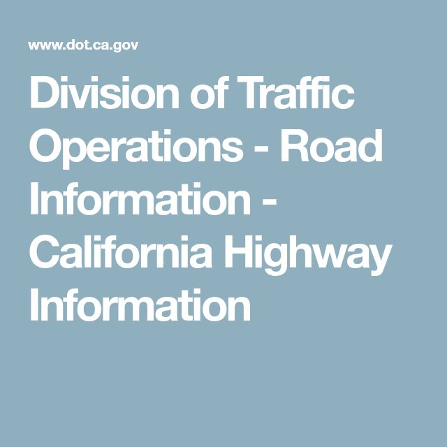 Division of Traffic Operations - Road Information - California Highway Information
