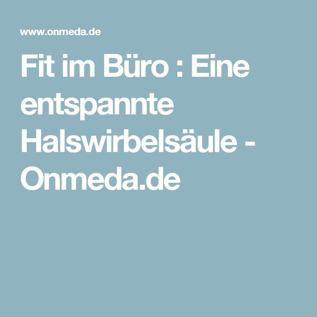 Fit im Büro : Eine entspannte Halswirbelsäule - Onmeda.de