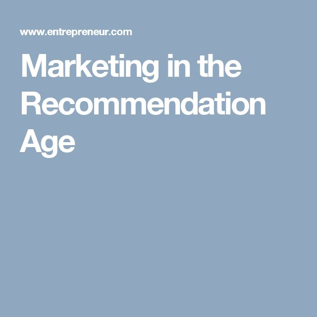 Marketing in the Recommendation Age