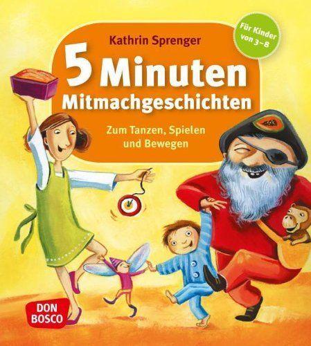 5 Minuten Mitmachgeschichten - Zum Tanzen, Spielen und Bewegen von Kathrin Sprenger http://www.amazon.de/dp/376981794X/ref=cm_sw_r_pi_dp_9MmAvb10FHMBQ