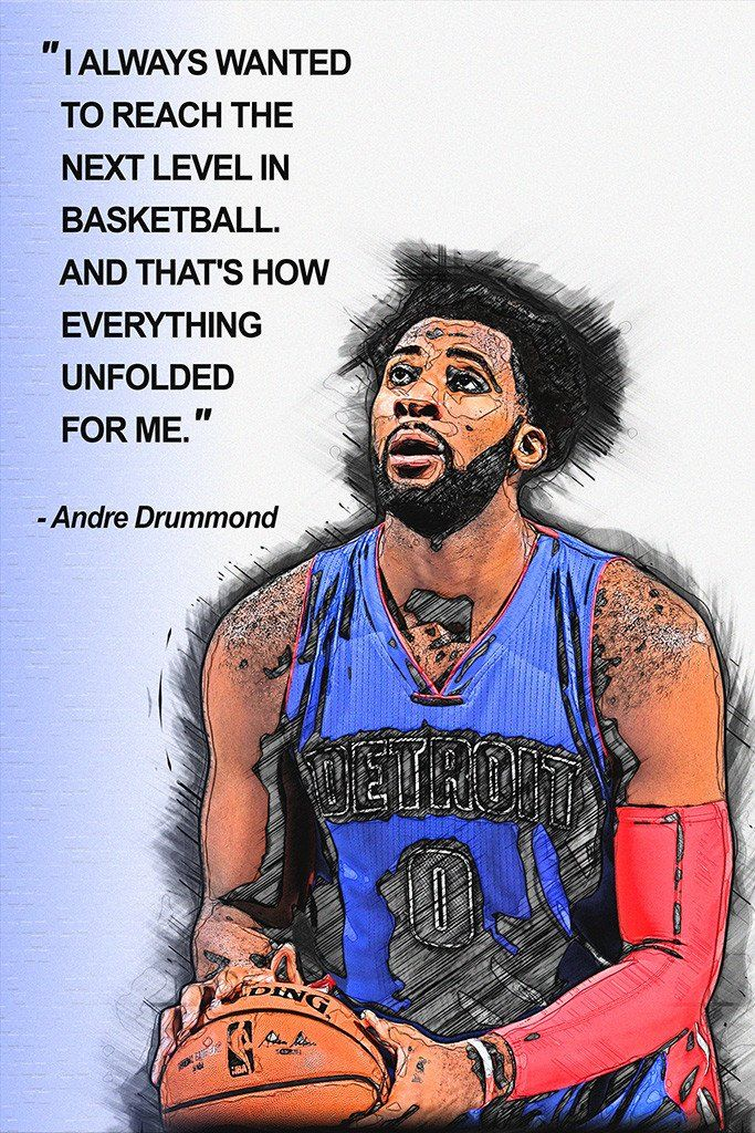 Andre Drummond Quotes NBA Basketball Sayings Poster