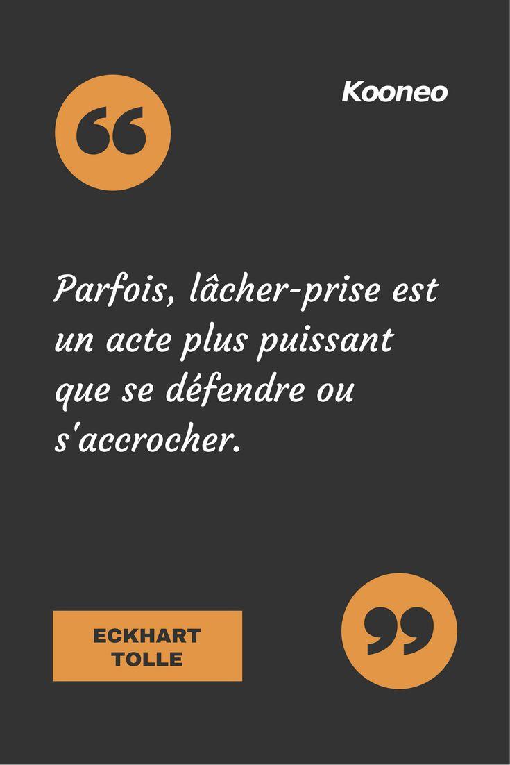 [CITATIONS] Parfois, lâcher-prise est un acte plus puissant que se défendre ou s'accrocher. ECKHART TOLLE #Ecommerce #Kooneo #Eckharttolle #Lacherprise #Defendre #Saccrocher : www.kooneo.com