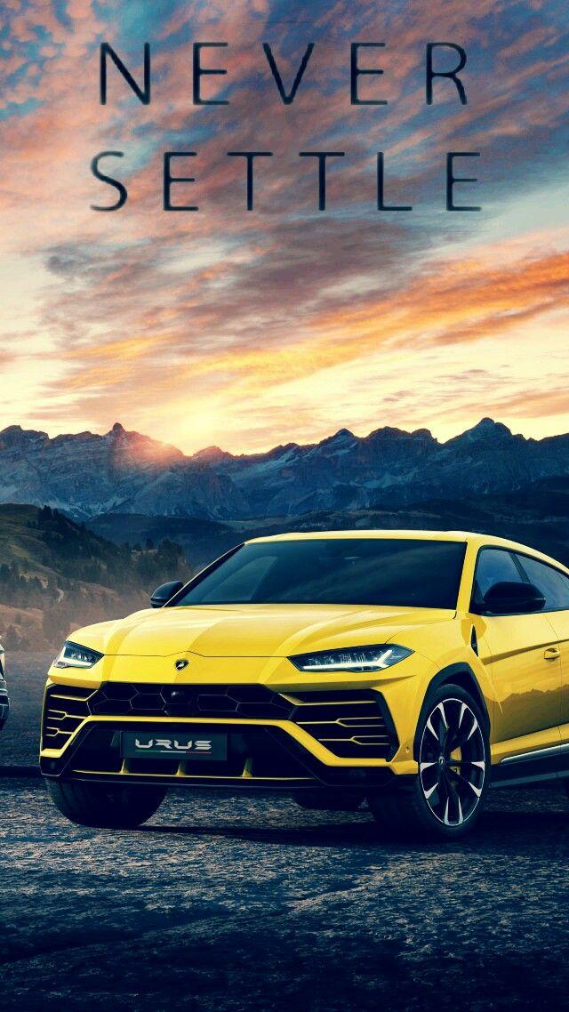 Never Settle Lamborghini Urus Cars Never Settle Wallpapers Sports Car Wallpaper Car Wallpapers
