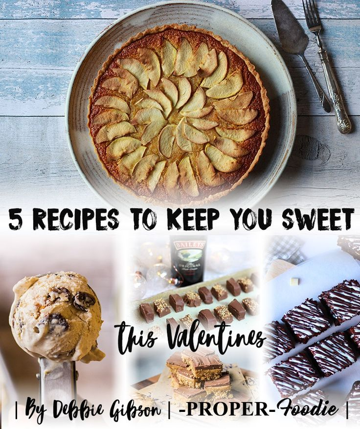 5 recipes to keep you sweet this valentines from ProperFoodie.com