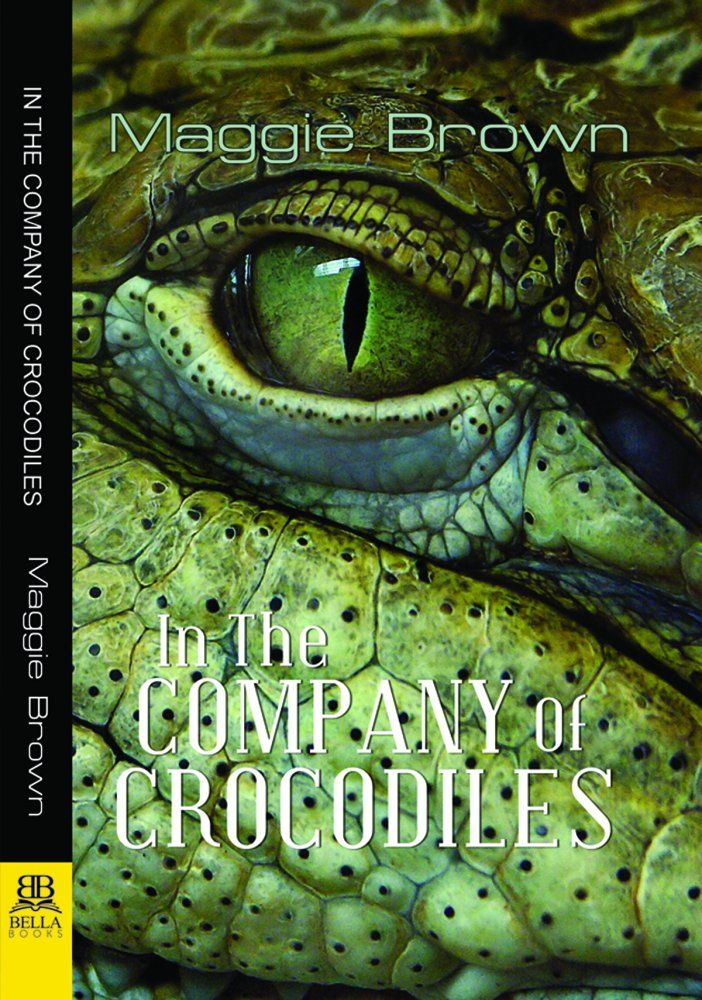 In the Company of Crocodiles by Maggie Brown. Two strong-willed women are fighting for survival in a primitive wilderness of venomous snakes, stinging insects, and crocodile-infested swamps. Too bad those are the least of their worries. After being severely wounded in a covert operation, ex-Australian Secret Service officer Vivian Andrews has built a quiet life for herself in a small fishing village in Northern Queensland. Or so she believes, until she discovers a rotting corpse in the...