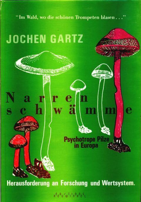 Jochen Gartz, Narrenschwämme