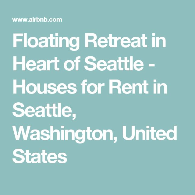 Floating Retreat in Heart of Seattle - Houses for Rent in Seattle, Washington, United States