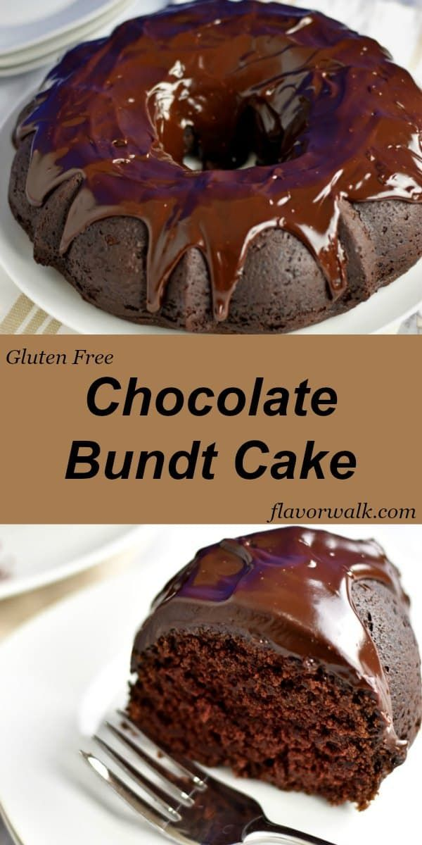 This Gluten Free Chocolate Sour Cream Bundt Cake Is Rich Dense And Topped With A Fudgy Chocolate G Gluten Free Bundt Cake Gluten Free Chocolate Savoury Cake