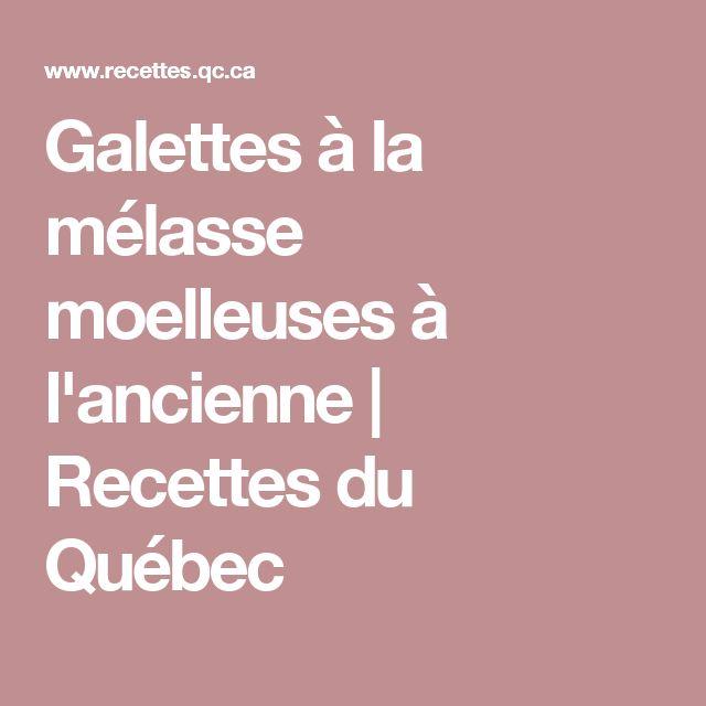 Galettes à la mélasse moelleuses à l'ancienne | Recettes du Québec