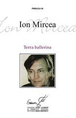 Este in poezia lui Ion Mircea o nevoie acuta de transparenta. Transparenta e mereu evocata si ravnita. Dar - si aici intervine inteligenta lui de poet - niciodata pe deplin realizata. Ramane, de fiecare data, ceva neelucidat, o farama de opacitate: o opacitate insa activa, promitatoare, provocatoare.