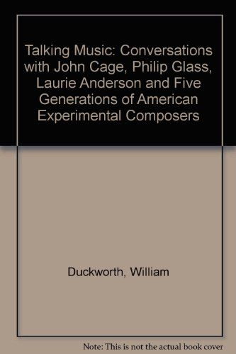 Talking Music: Conversations with John Cage, Philip Glass... https://www.amazon.co.uk/dp/0825672309/ref=cm_sw_r_pi_dp_x_ixmPybEC7CRFK