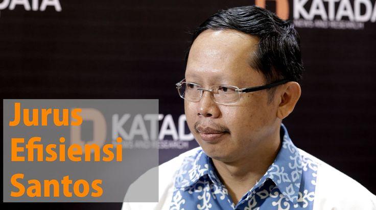 Tenny Wibowo, Presiden Direktur Santos - Wawancara Khusus