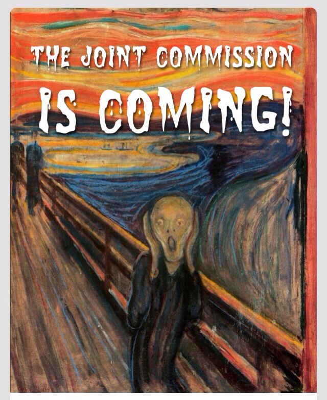 The Joint Commission is coming!