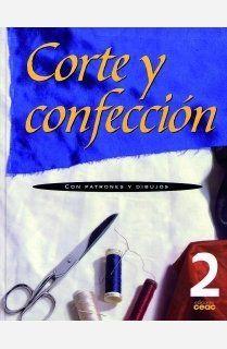 Corte y confección. Volumen 2: Con patrones y dibujos de AA. VV. http://www.amazon.es/dp/8432932078/ref=cm_sw_r_pi_dp_HUJhwb1MRCCEZ