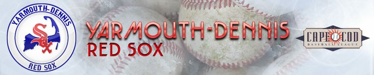 The premier amateur baseball league in the nation since 1885    Yarmouth - Dennis Red Sox     Visit http://ydredsox.pointstreaksites.com/view/ydredsox for the schedule, roster and more.