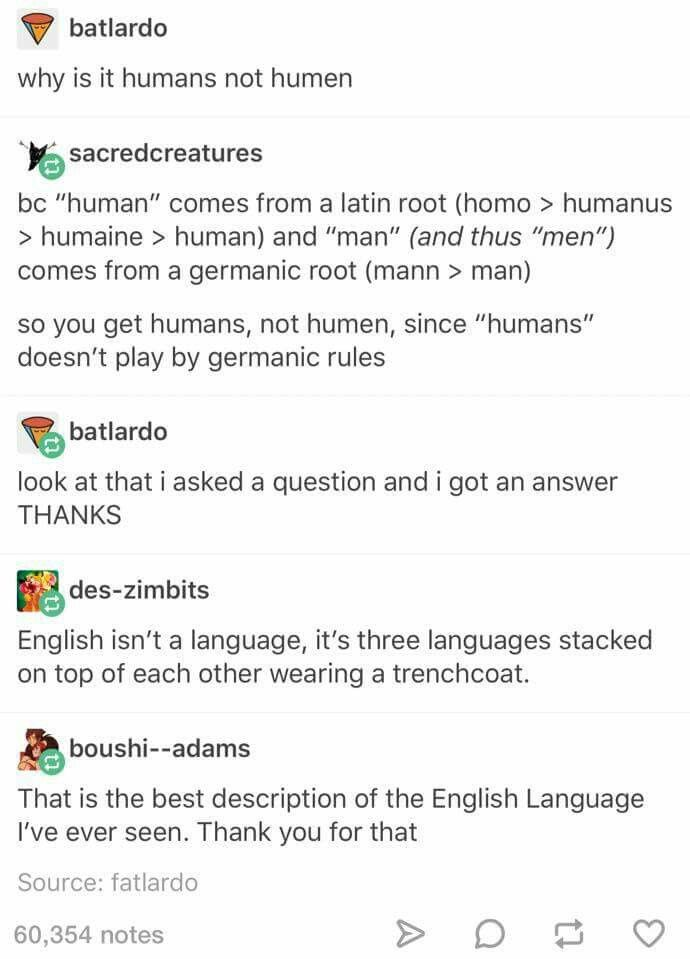 Thank you. I've tried to explain our strange language for years and this is the way to do it!