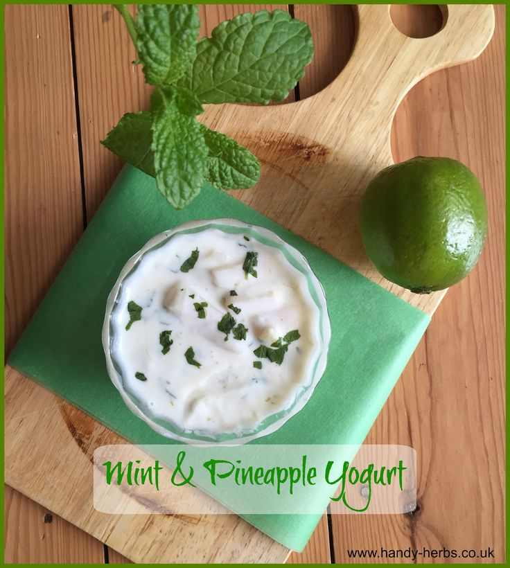 Mint and Pineapple Yogurt - Handy Herbs