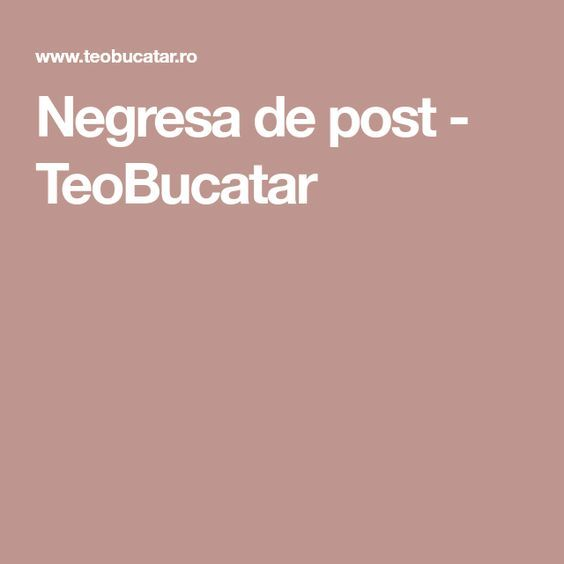 Negresa de post - TeoBucatar