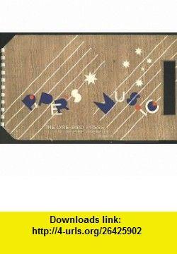 Pipers Music; Pandean Pipe Music by Australian Composers (Lyreibrd Press Limited Edition of 4000 copies) Arthur Benjamin, Peggy Glanville Hicks, Esther Rofe, John Tallis, Louise B. M. Dyer, Rose Adler ,   ,  , ASIN: B001LTTIFW , tutorials , pdf , ebook , torrent , downloads , rapidshare , filesonic , hotfile , megaupload , fileserve