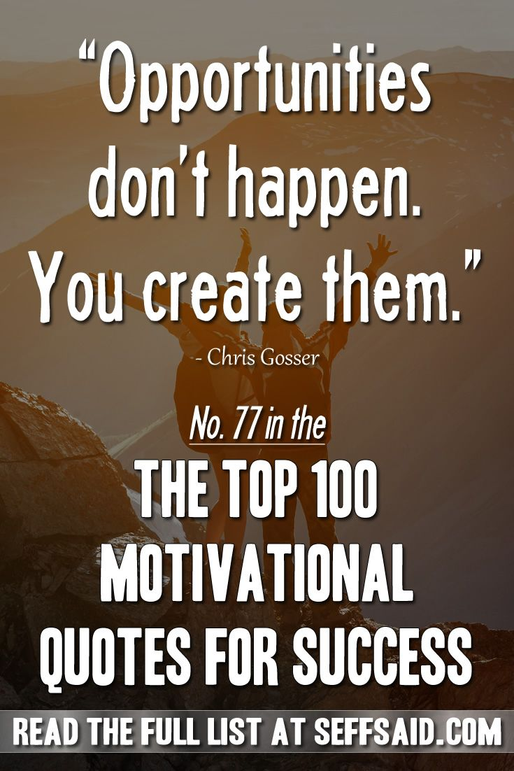The Top 100 Motivational Quotes For Success
