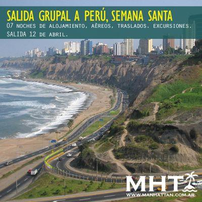 Salida grupal a #Perú! Todo incluido, para recorrer las mejores ciudades