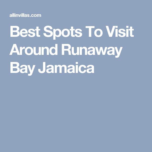 Best Spots To Visit Around Runaway Bay Jamaica