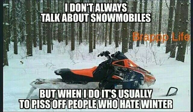 talking snowmobiles to people who hate winter