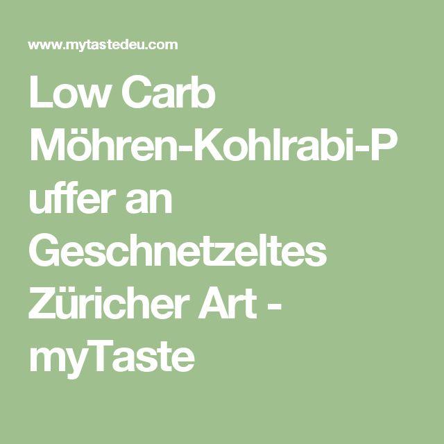 Low Carb Möhren-Kohlrabi-Puffer an Geschnetzeltes Züricher Art - myTaste