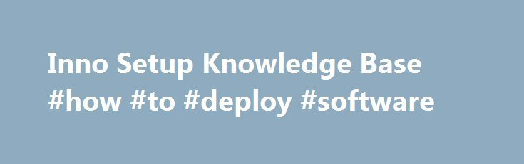 Inno Setup Knowledge Base #how #to #deploy #software http://ohio.nef2.com/inno-setup-knowledge-base-how-to-deploy-software/  # Inno Setup Knowledge Base Return to index HOWTO: Deploy BDE (Borland Database Engine) Article Created: 2003-10-15 19:09 GMT by Jordan Russell Last Updated: 2007-02-18 00:59 GMT by Jordan Russell It is possible to install BDE from a 32-bit Inno Setup installation. Follow these steps: Download MiniReg.exe [13KB, source ] to your installation's source directory…