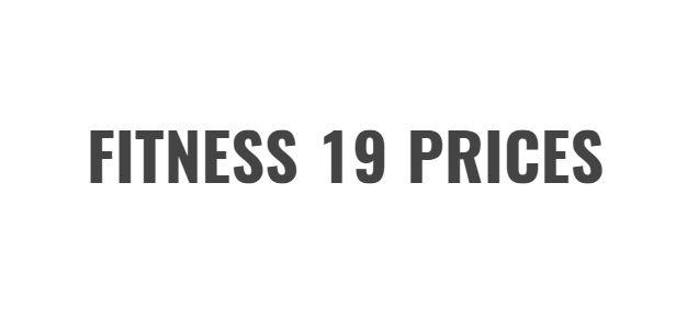 FITNESS 19 PRICES | Fitness Membership Prices