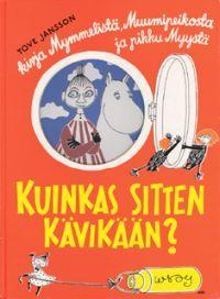€11.90 Kuinkas sitten kävikään? (Sidottu)  Tove Jansson